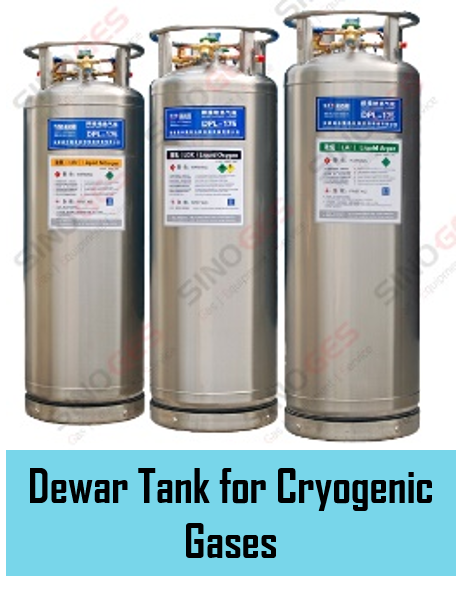 Sinoges Products - Dewar Tank for Cryogenic Gases